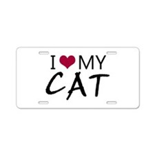 'I Love My Cat' Aluminum License Plate