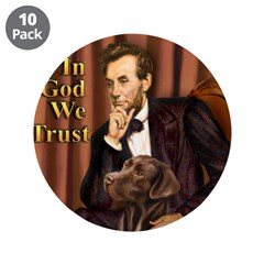 """Lincoln / Chocolate Lab 3.5"""" Button (10 pack)"""