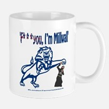 FU, I'm Millwall Mug