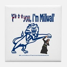 FU, I'm Millwall Tile Coaster