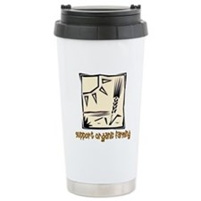 Support Organic Farming Travel Mug