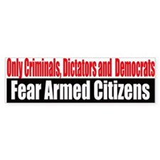 They Fear Armed Citizens Bumper Sticker