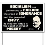 Churchill Socialism Quote Yard Sign