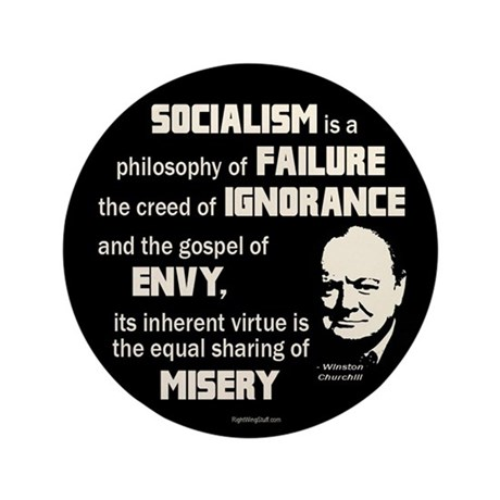 """Churchill Socialism Quote 3.5"""" Button (10 pack)"""