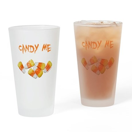 candy me funny halloween Drinking Glass