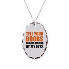 Tell your boobs Necklace