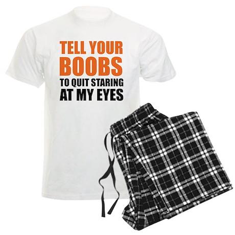 Tell your boobs Men's Light Pajamas