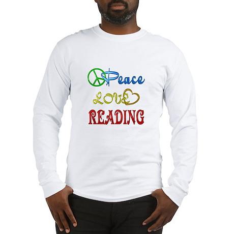 Peace Love Reading Long Sleeve T-Shirt