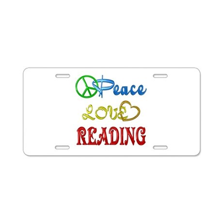 Peace Love Reading Aluminum License Plate