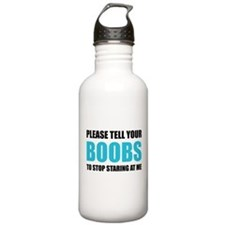 Please tell your boobs Water Bottle