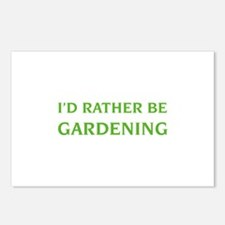 I'd rather be gardening Postcards (Package of 8)