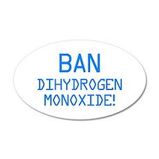 Ban Dihydrogen Monoxide! Wall Decal