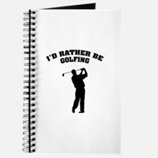 I'd rather be golfing Journal