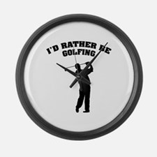 I'd rather be golfing Large Wall Clock