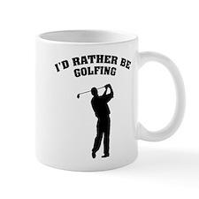 I'd rather be golfing Small Mug