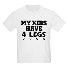 'My Kids Have 4 Legs' T-Shirt
