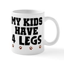 'My Kids Have 4 Legs' Mug