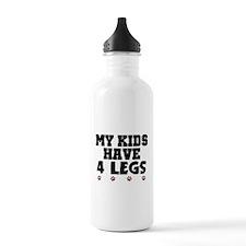 'My Kids Have 4 Legs' Water Bottle