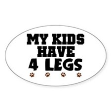 'My Kids Have 4 Legs' Stickers