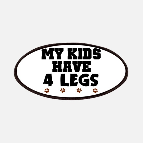 'My Kids Have 4 Legs' Patches