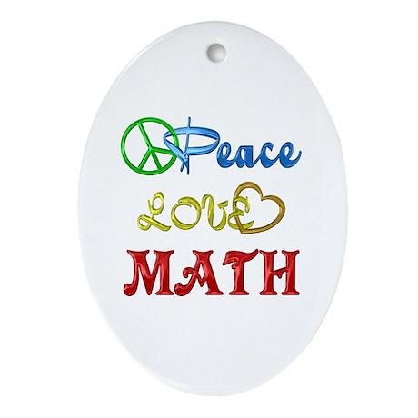 Peace Love Math Ornament (Oval)