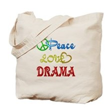 Peace Love Drama Tote Bag