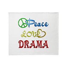 Peace Love Drama Throw Blanket