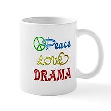 Peace Love Drama Mug