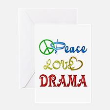 Peace Love Drama Greeting Card