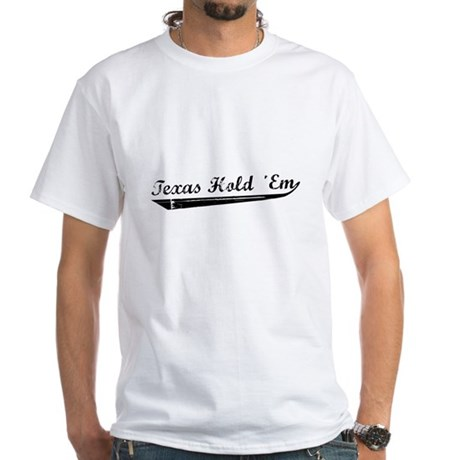 Texas Hold 'Em White T-Shirt