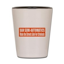 Ban Semi-Automatics Shot Glass