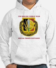 DUI - 2nd BCT - Special Troops Bn with Text Hoodie