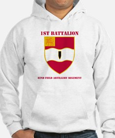 DUI - 3rd Bn - 82nd FA Regt with Text Hoodie