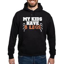 'My Kids Have 8 Legs' Hoodie
