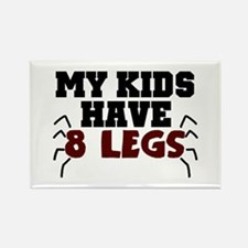 'My Kids Have 8 Legs' Rectangle Magnet