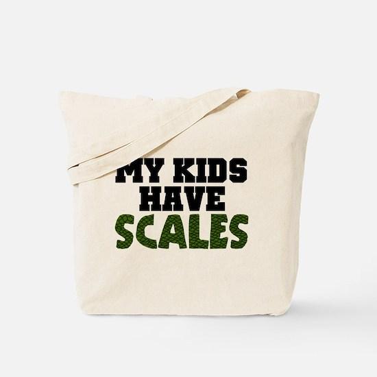 'My Kids Have Scales' Tote Bag