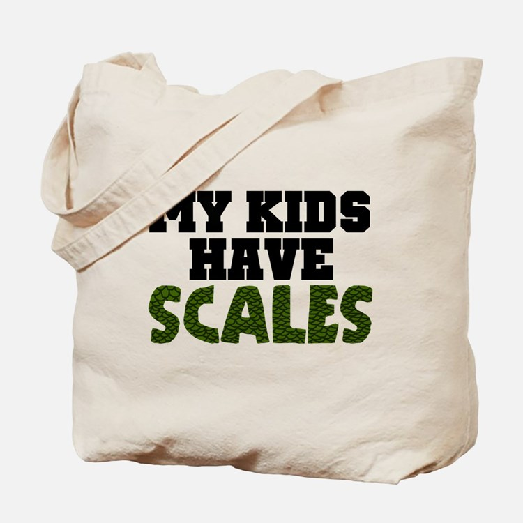 'My Kids Have Scales' Tote Bag