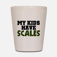 'My Kids Have Scales' Shot Glass