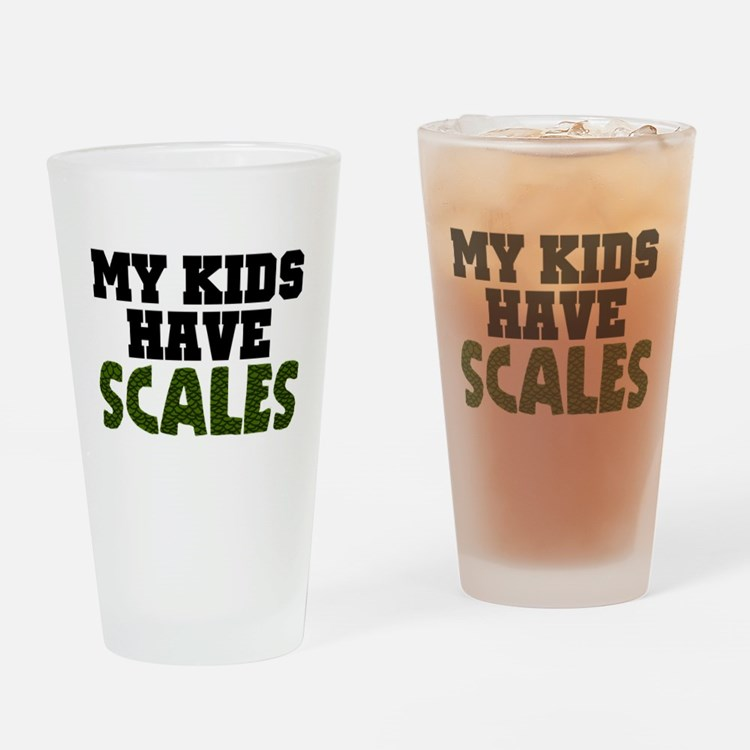 'My Kids Have Scales' Drinking Glass