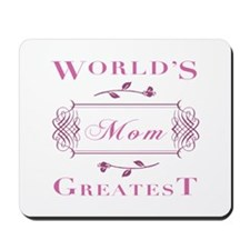 World's Greatest Mom (Rose) Mousepad