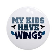 'My Kids Have Wings' Ornament (Round)