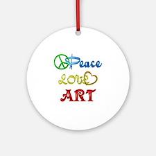 Peace Love Art Ornament (Round)