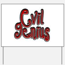 Dark Evil Genius Yard Sign