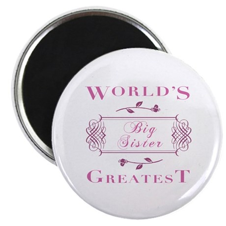 World's Greatest Big Sister (Rose) Magnet