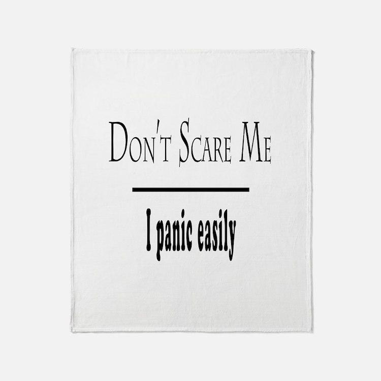 Don't Scare Me - I Panic Throw Blanket