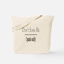 Don't Scare Me - I Panic Tote Bag