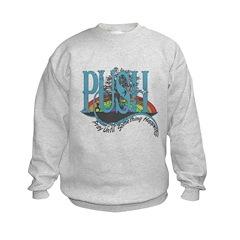 PUSH Pray Sweatshirt