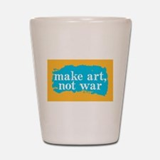 Make Art, Not War Shot Glass