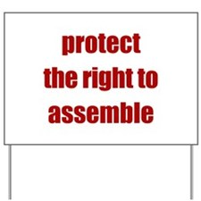 Right to Assemble - Yard Sign