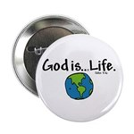 """Fun Stuff 2.25"""" Button (100 pack) Life is God"""